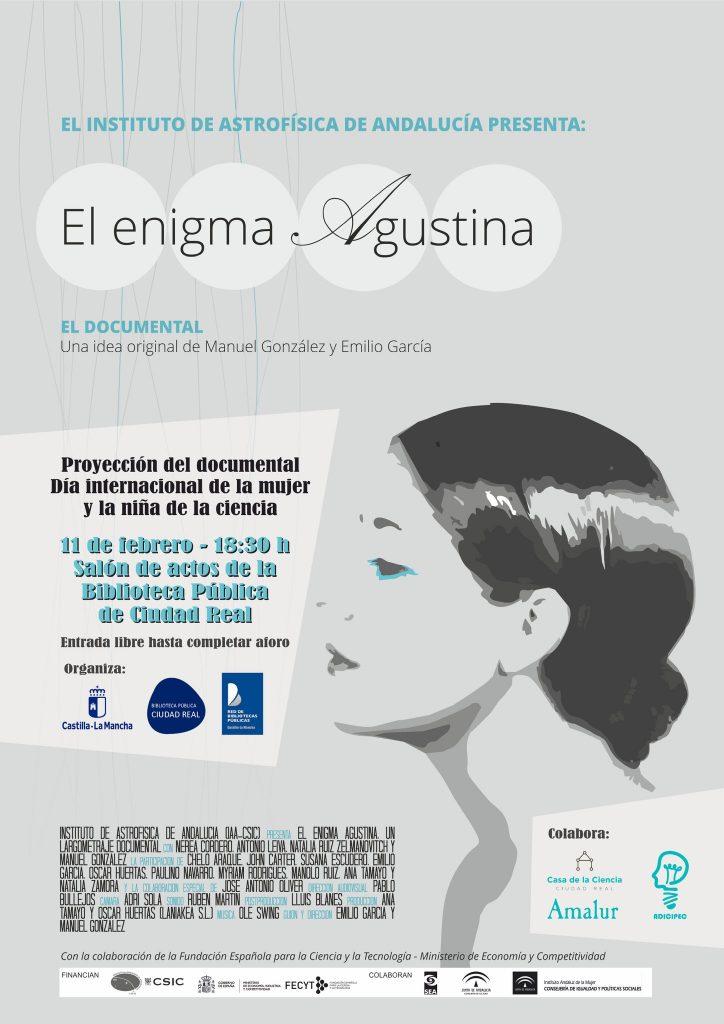 """El martes 11 de febrero, a las 18:30 h. en el salón de actos de la Biblioteca Pública de Ciudad Real, tendrá lugar la proyección de """"El Enigma Agustina"""" para celebrar el Día Internacional de la Mujer y la Niña en la Ciencia."""